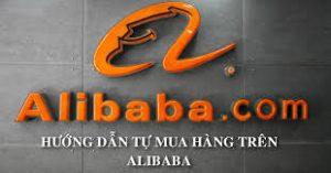 Lưu ý khi mua hàng tại trang Alibaba